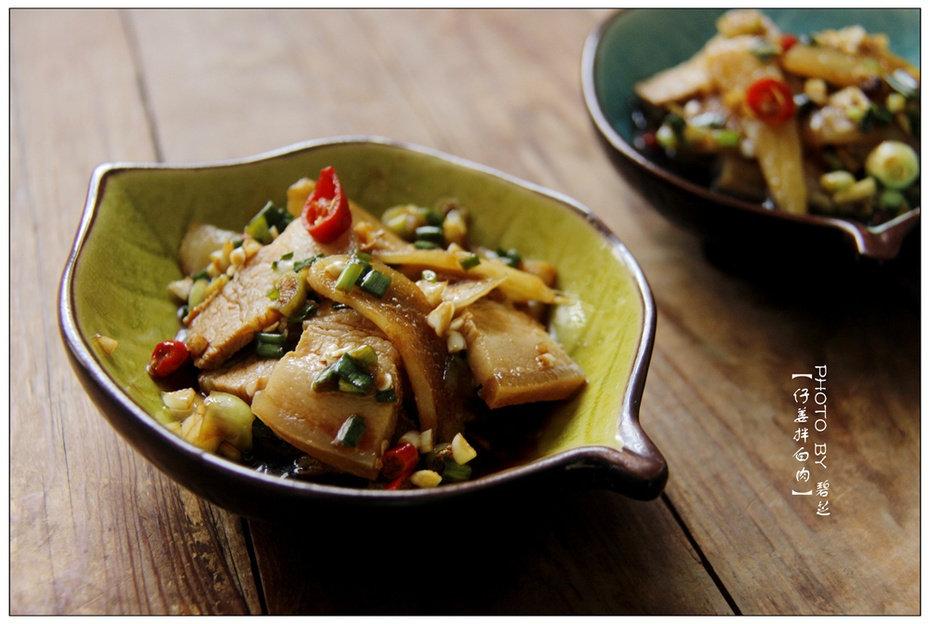 仔姜拌五花肉:五花肉也能凉拌着吃?盛夏肉菜香辣开胃的吃法