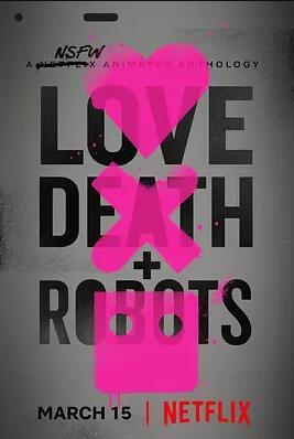 愛,死亡和機器人 第一季 Love, Death & Robots Season 1