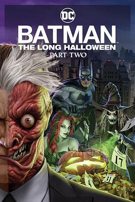 蝙蝠侠:漫长的万圣节(下)的海报