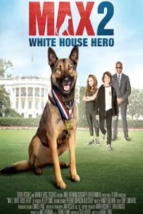 军犬麦克斯2:白宫英雄在线观看