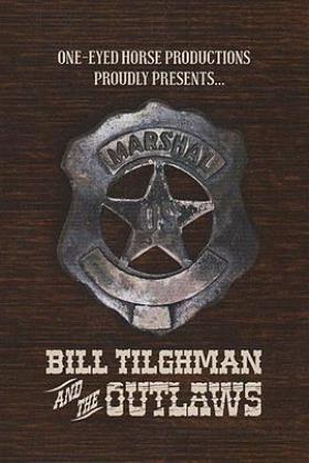 比尔蒂尔曼与不法之徒海报