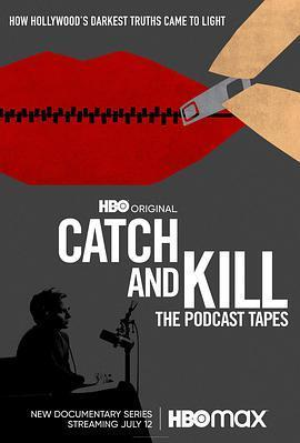 Catch and Kill:The Podcast Tapes