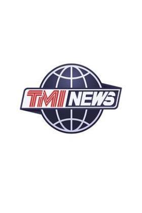 TMI NEWS海报