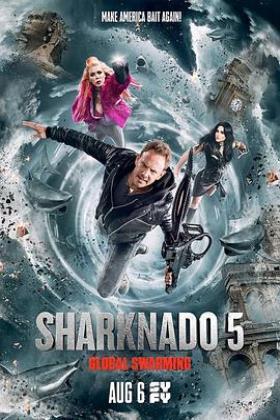 鲨卷风5:全球鲨暴海报