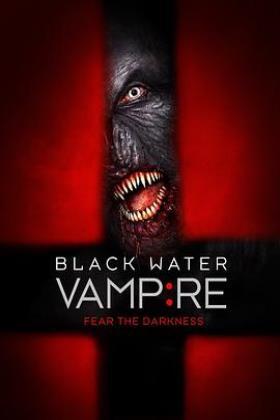 黑水吸血鬼海报