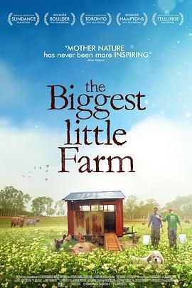 最大的小小农场 The Biggest Little Farm