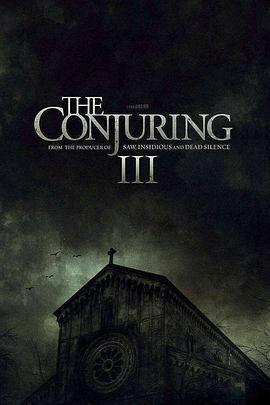 招魂3 The Conjuring: The Devil Made Me Do It