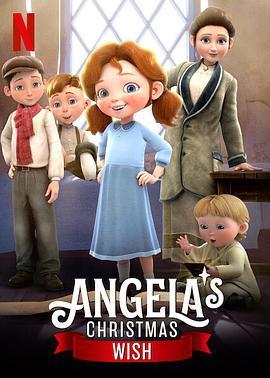 安琪拉的圣诞心愿 Angela's Christmas Wish