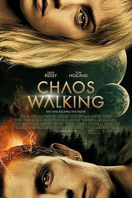 混沌行走 Chaos Walking